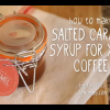 salted caramel coffee DIY