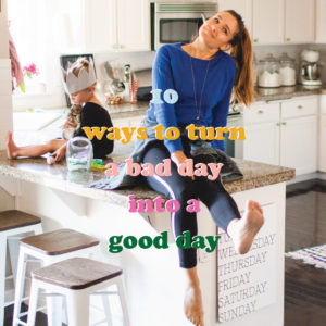 10-ways-to-have-a-better-day