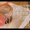 salted caramel coffee DIY