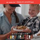 delicious {corn} fritters