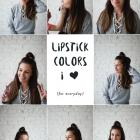 5 THINGS: FAVORITE LIP STICK SHADES FOR SPRING